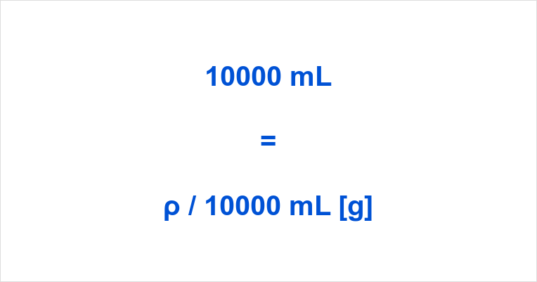 10000 ml to grams