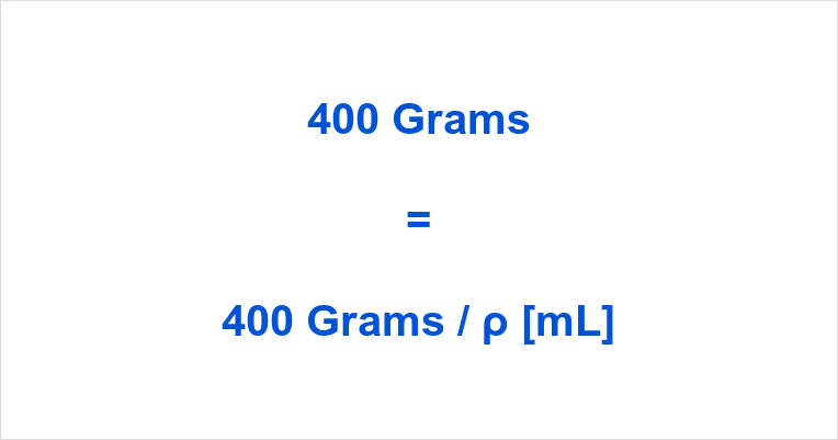 400 grams to ml
